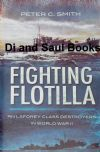 Fighting Flotilla - Royal Navy Laforey Class Destroyers in World War II, by Peter Smith